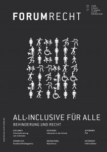 Heft 3/17: All-Inclusive für alle. Behinderung und Recht