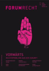 Heft 2/18 Vorwärts – Rechtsprobleme aus der Zukunft