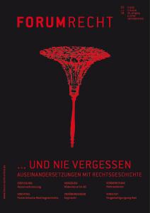 Heft 3/18 … Und nie vergessen – Auseinandersetzung mit Rechtsgeschichte